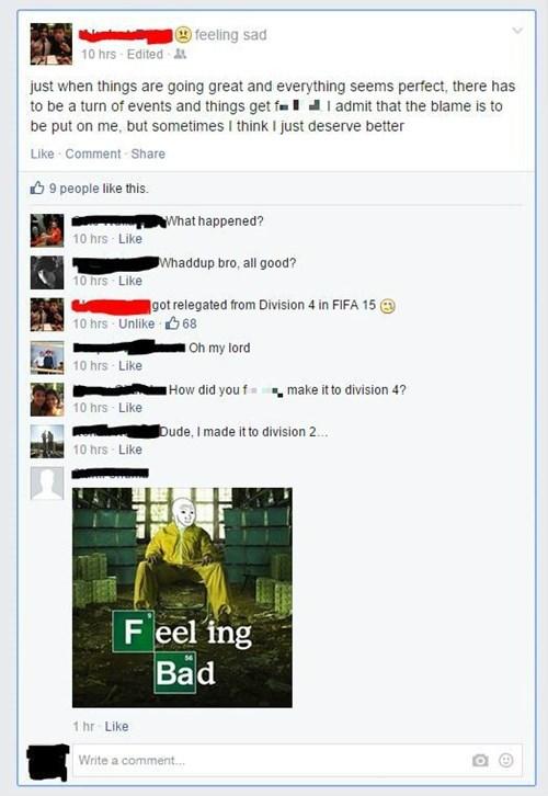 drama,fifa,feels bad