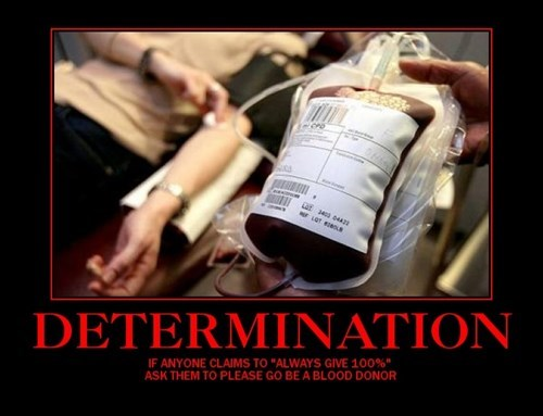 Blood,determination,funny