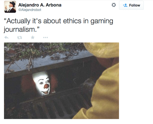 """Text - Alejandro A. Arbona Alejandrobot Follow """"Actually it's about ethics in gaming journalism."""""""