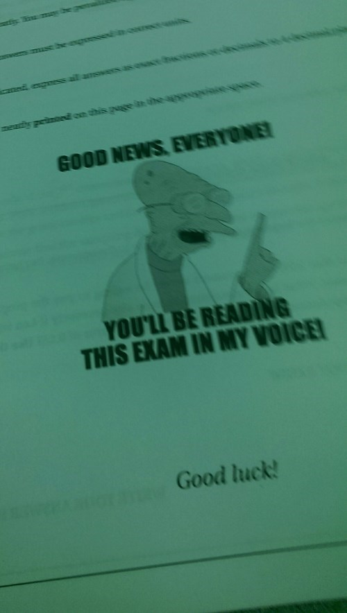 school Good News Everyone finals tests futurama exams professor farnsworth - 8403558912