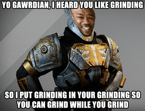 destiny yo dawg iron banner Memes grinding - 8404102400