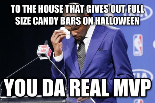 Photo caption - TO THE HOUSE THAT GIVESOUT FULL SIZE CANDY BARS ON HALLOWEEN YOU DA REAL MVP