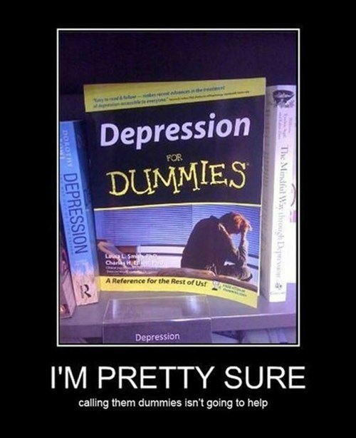 depression dummies funny wtf - 8404360192