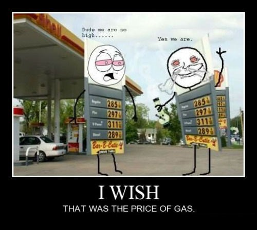 drugs funny high gas prices