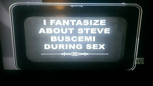 Alert light style Meme of a statement about having sexual fantasies about Steve Buscemi