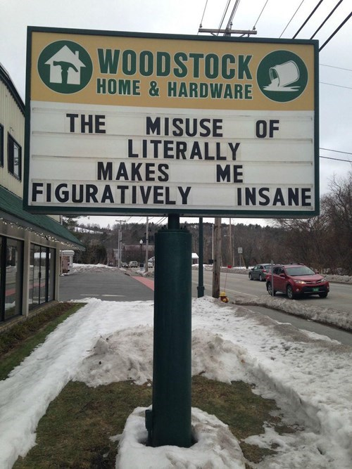 monday thru friday,sign,literally,g rated