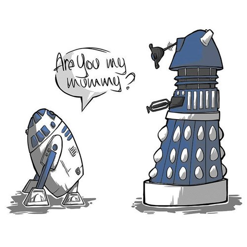 r2d2,are you my mummy,daleks