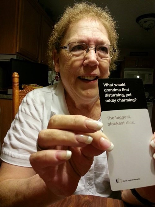 TMI,grandma,funny,cards against humanity,dating