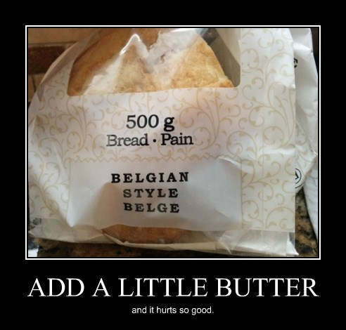 pain carbs butter bread funny