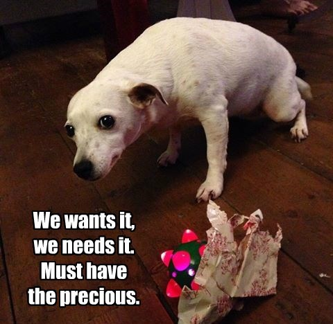 We wants it, we needs it. Must have the precious.