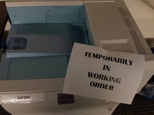 monday thru friday,sign,temporary,printer
