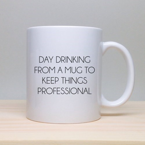 monday thru friday,etsy,day drinking,mug