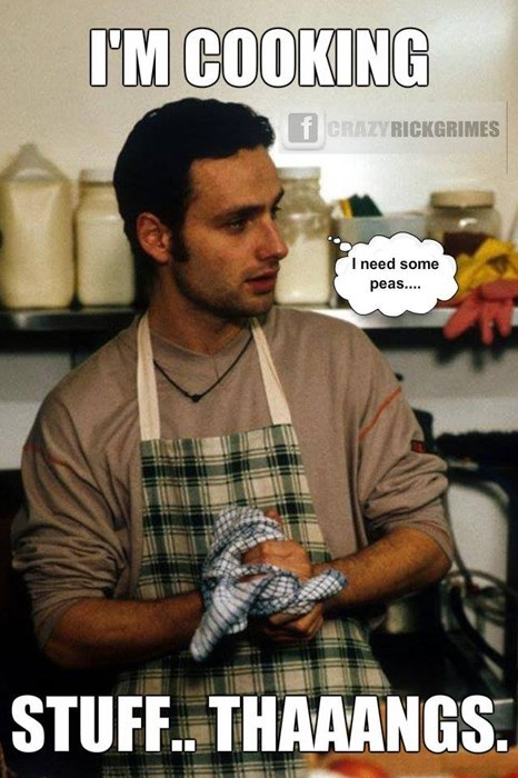 Rick Grimes cooking stuff and things if you can't stand the heat - 8414817792