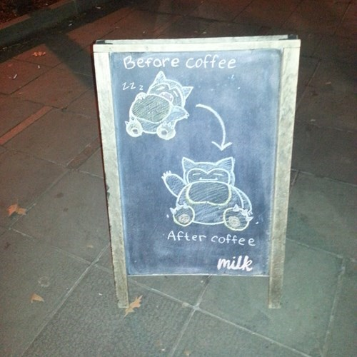 snorlax,IRL,signs,coffee