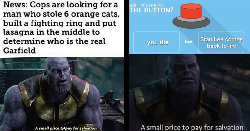 thanos a small price to pay for salvation thanos memes dank memes funny memes avengers endgame - 8416517