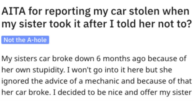 AITA thread about dude who called the cops on sister who borrowed his car