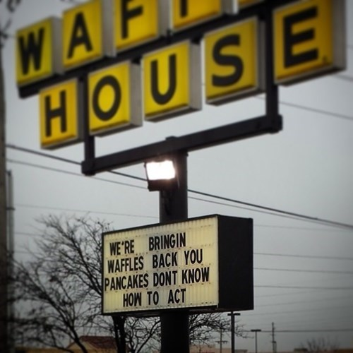monday thru friday,sign,breakfast,parody,restaurant,waffles