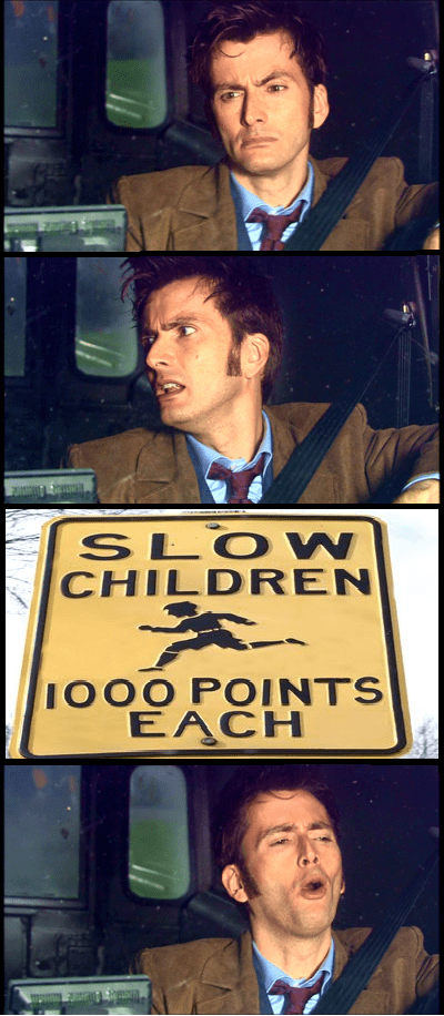death race,10th doctor,slow children