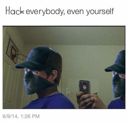 gaming Memes Watch_dogs trust nobody - 8421986304