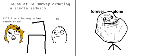 forever alone Subway - 8423417088