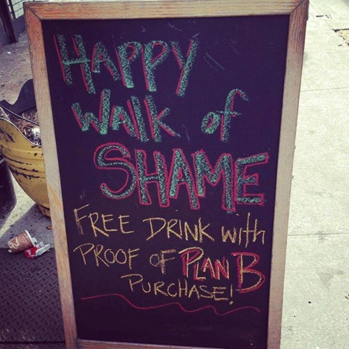 plan b,walk of shame,free drink,funny,after 12,g rated