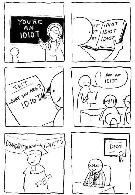school,sad but true,idiots,web comics