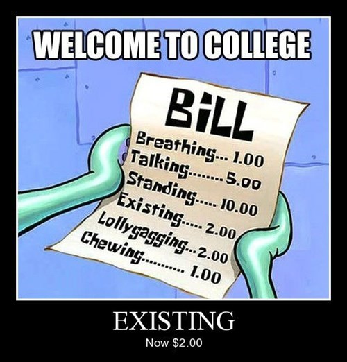 bill college existence funny - 8424962560