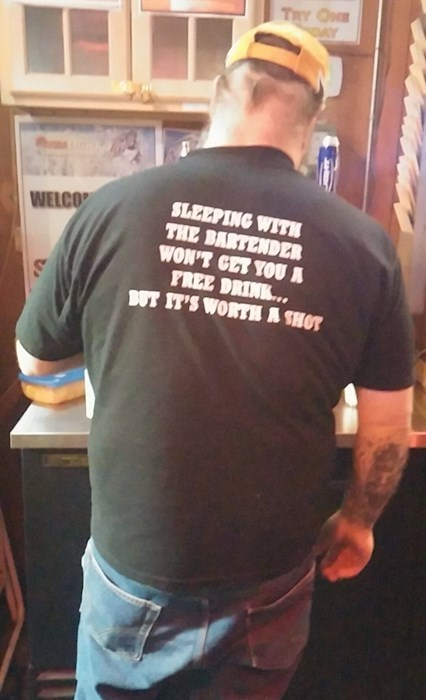 poorly dressed,I see what you did there,puns,t shirts,bartender
