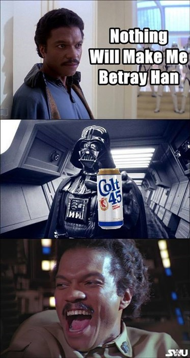 Lando Calrissian loves colt 45