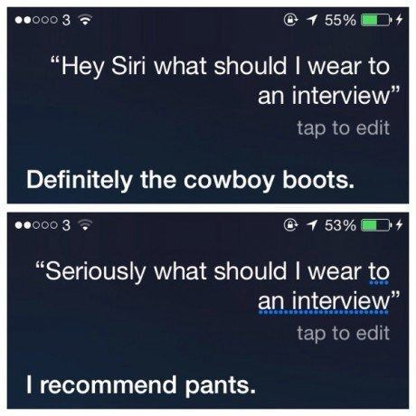 monday thru friday,poorly dressed,siri,job hunt