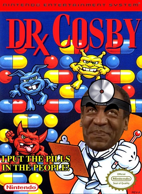 i put the pills in the people bill cosby Dr Mario - 8426640896
