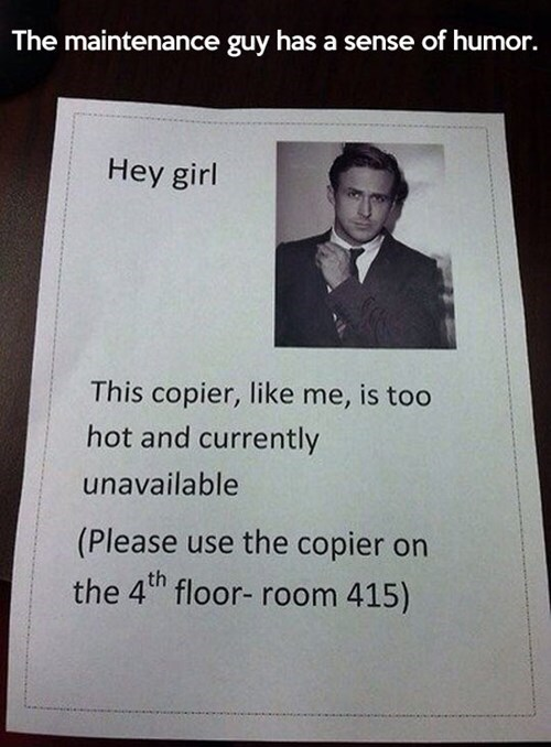 monday thru friday copier Ryan Gosling