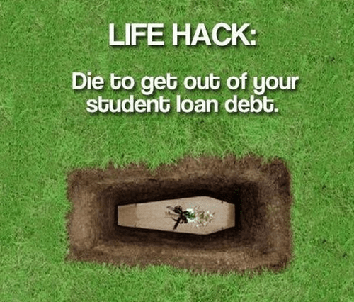 student loans can be avoided by death.