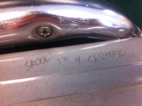 school is for chumps written under the desk