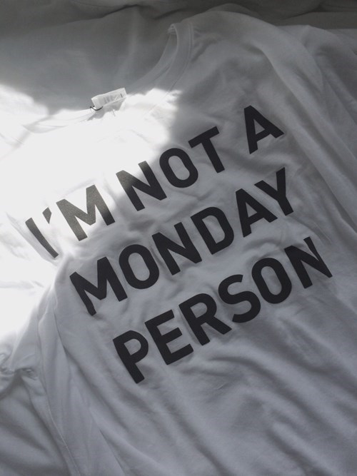 monday thru friday poorly dressed t shirts mondays - 8427626240