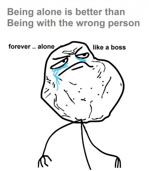 Like a Boss,forever alone,Rage Comics