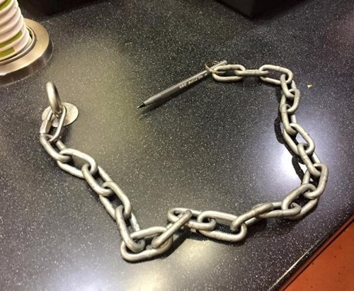 chain,security,monday thru friday,overkill,pen