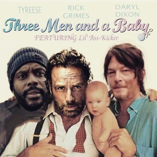 mashup,three men and a baby,cinema,The Walking Dead