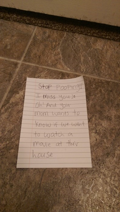wife passes notes under the door saying stop pooping