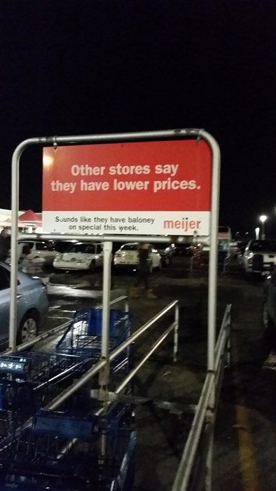 monday thru friday,sign,I see what you did there,puns,meijer,grocery store,g rated