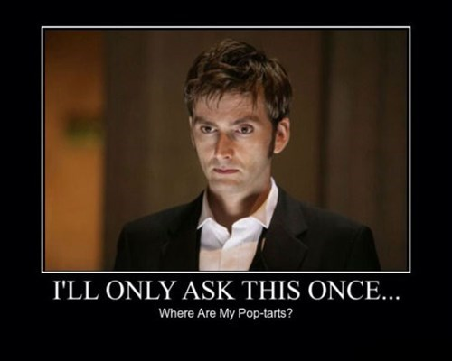pop tarts,Time lord,doctor who,funny