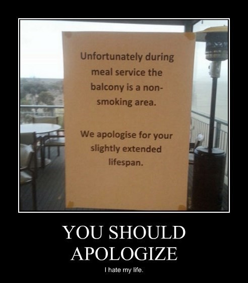 sign,apology,smoking,funny
