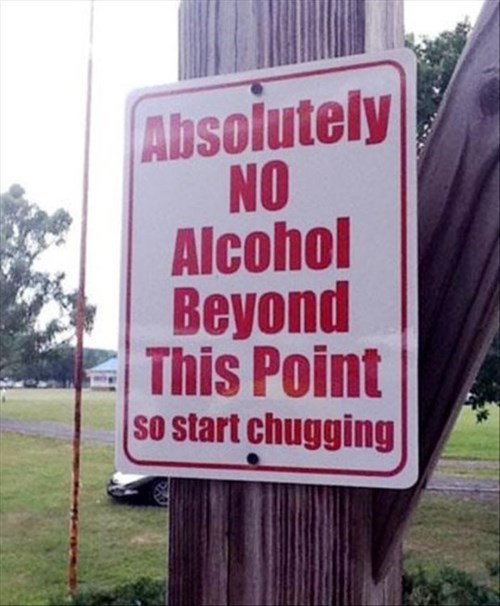 beer alcohol chugging funny sign - 8432781824