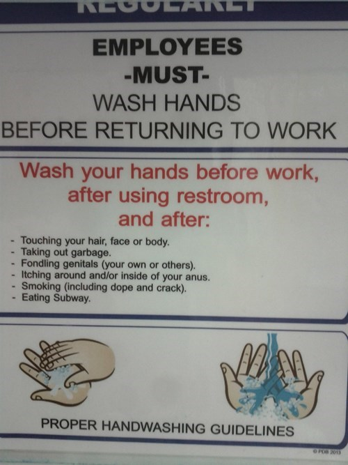 monday thru friday,sign,bathroom,hygiene,hand washing,g rated