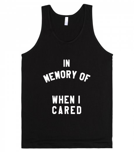 caring,tank top,poorly dressed