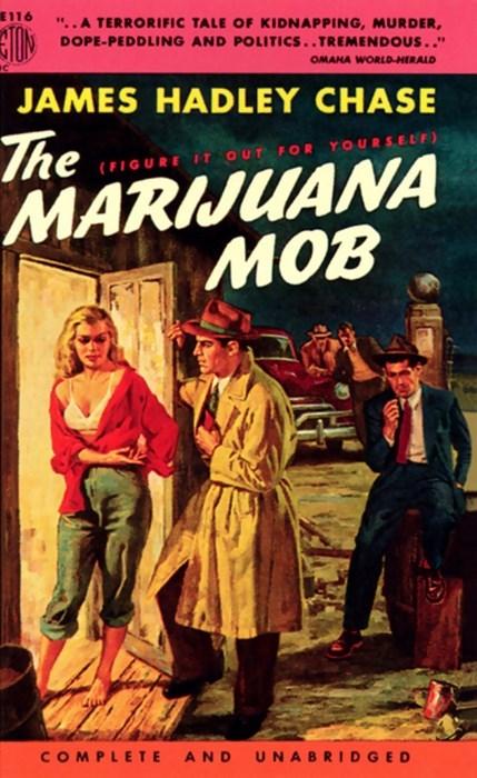 the marijuana mob is a lazy mob