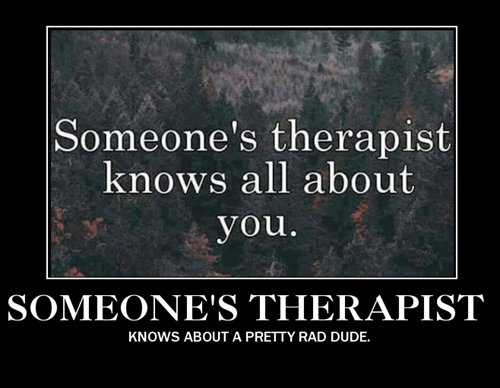 awesome funny therapist - 8435881472