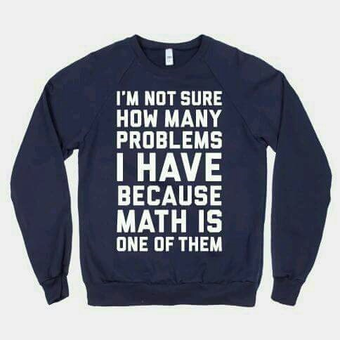 math is a problem sweatshirt