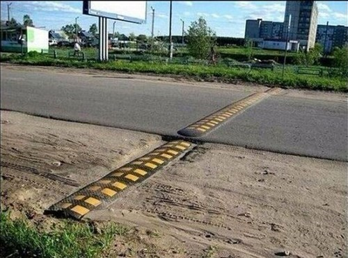 road,speed bump,there I fixed it