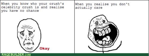 forever alone,Okay,crush